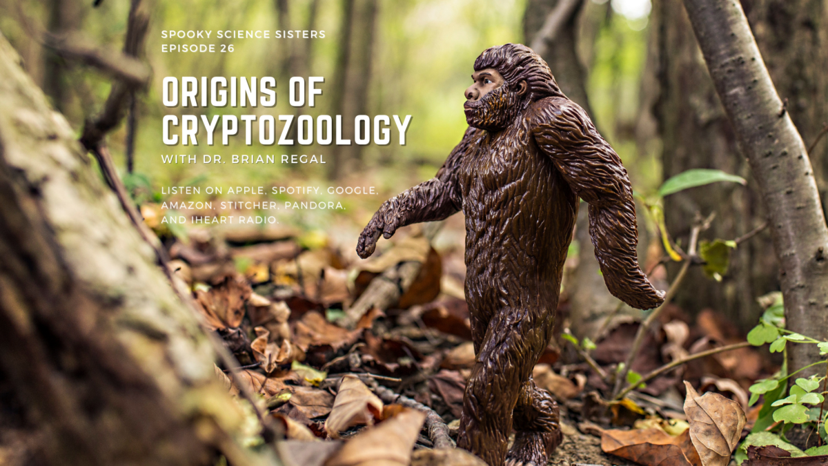 Episode 26 Sources: Origins of Cryptozoology with Dr. Brian Regal